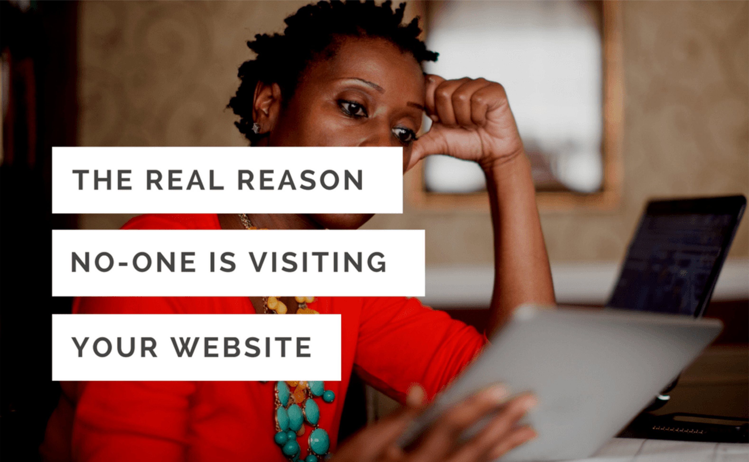 Why Isn't Anyone Visiting My Website?